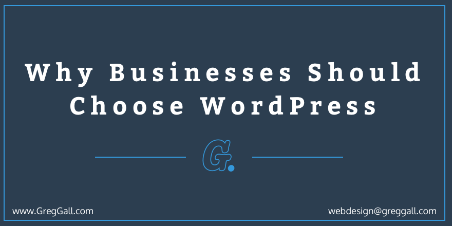 Why Businesses Should Choose WordPress